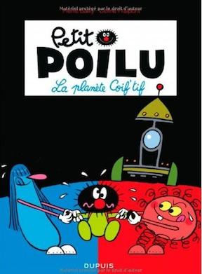 Petit Poilu, tome 12: « La Planète Coif 'tif »