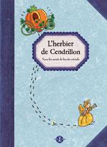 L'Herbier de Cendrillon, Lionel Hignard