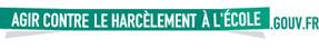 Pour s'informer et agir contre le harcèlement à l'école, rendez-vous sur le site Agir contre le harcèlement à l'école.gouv.fr