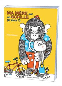 Ma mère est un gorille (et alors?), Frida Nilsson