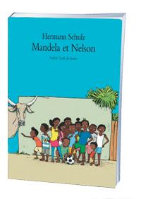 Mandela et Nelson, Hermann Schulz