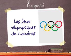 Jeux olympiques 2012  comment faire un exposé sur ce sujet en CM1,CM2 ?