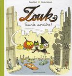 Zouk, Sacrée sorcière! Serge Bloch, illustrations de Nicolas Hubesch